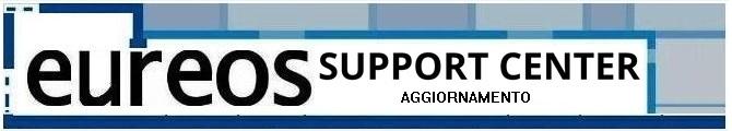 Eureos Support Center Aggiornamento